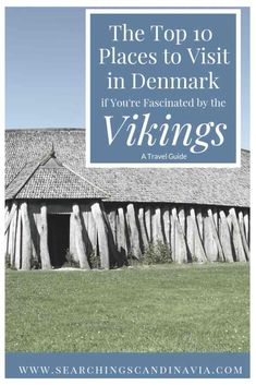 The Top 10 Places to Visit in Denmark if You're Fascinated by the Vikings – Searching Scandinavia Visit Denmark, Denmark Travel, Visit Norway, Denmark Map, Copenhagen Denmark, Top Travel Destinations, Places To Travel, Nightlife Travel, Holiday Destinations