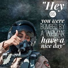 Destroying ISIS and their hateful ideology against women all at the same time, Major Mariam Al Mansouri is the first female pilot for the UAE serving as team leader in the U.S. led coalition airstrikes against ISIS in Syria and the first woman to join the Emirati Air Force. She serves as squadron commander, piloting F-16 fighter jets. The United States and five Arab allies  launched a series of airstrikes. Continuing to pray for our brave men and women all across the world fighting our…