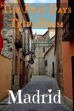 Whilst Madrid wasn't my favourite city in Spain, I did love the region surrounding it. The small towns that you visit in the region make Madrid the perfect base for many amazing day trips. Here are my favourites.   The Best Day Trips From Madrid - Adventure Lies in Front