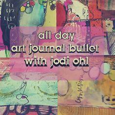 160717 - All Day Art Journal Buffet with Jodi Ohl, Sunday, July 17th, 10 am - 8…