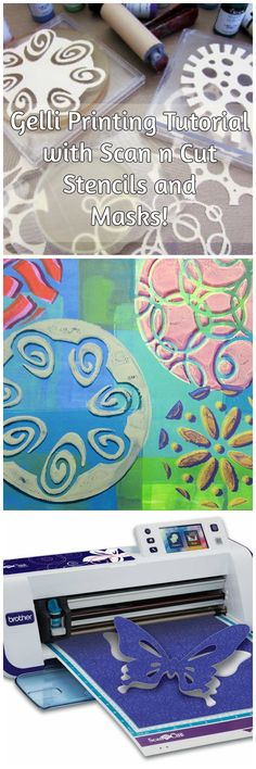 ScanNCut (stencils and masks) and the Gelli® printing plates are a great combination!
