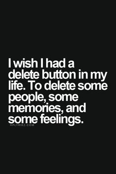 Superbe Delete Button Memories People Thoughs Like Quotes