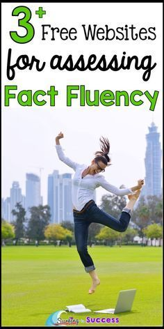 3 Free Websites for Assessing Fact Fluency   Is a lack of fact fluency making math challenging for your students? Check out these free websites that will help you screen to see if your students need intervention. Multiplication Fact Fluency   Addition Fact Fluency   Subtraction Fact Fluency