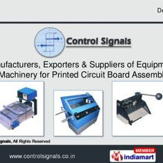 Delhi, IndiaManufacturers, Exporters & Suppliers of Equipment & Machinery for Printed Circuit Board Assembly   Delhi, IndiaAbout Us Established i. http://slidehot.com/resources/pcb-assembly-machines-by-control-signals-new-delhi.46109/