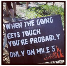Because I want to be a tough mudder