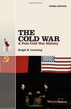 The Cold War: A Post-Cold War History (The American History Series) by Ralph B. Levering http://www.amazon.com/dp/1118848403/ref=cm_sw_r_pi_dp_KBh6wb12RW094
