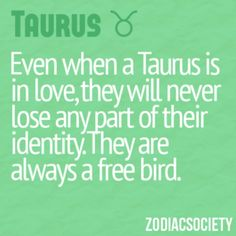 Be yourselves Taurus