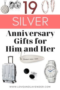 19 Silver Anniversary giftsor him and her