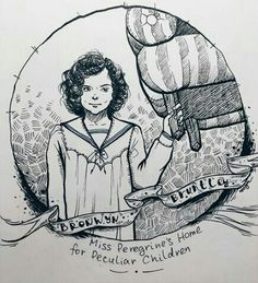 Miss Peregrine's home for peculiar children. Bronwyn Bruntley.