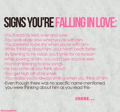 Falling in love.. oh shit, I'm in trouble, all these are correct...