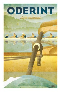 Retro art deco-style rowing poster featuring the quote: oderint um metuant which means, let them hate, so long as they fear.