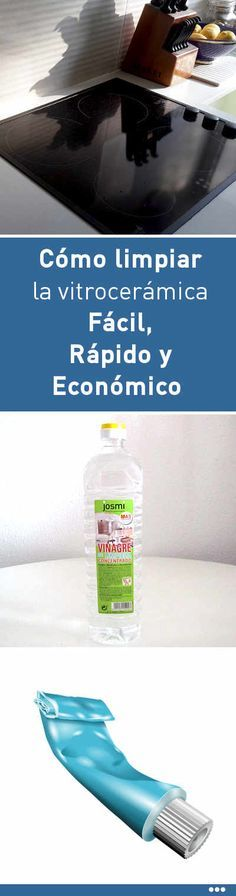 Cómo limpiar la vitrocerámica Fácil, Rápido y Económico Cleaning Recipes, Good To Know, Aromatherapy, Tips, Chipotle, Cleaning Shoes, Household Cleaners, Kitchen Cleaning, Home Cleaning