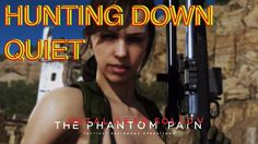 Metal Gear Solid V: The Phantom Pain, Hunting Down Quiet
