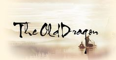 The Old Dragon | Your calligraphy name