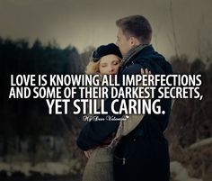 Love is knowing all imperfections