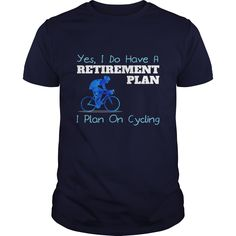 Yes I Do Have A Retirement Plan I plan On Cycling Great Gift For Any Bike Fan…