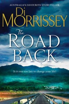 Di Morrissey ...THE ROAD BACK