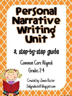 Personal Narrative Writing Unit on TPT - Aligned to 2nd, 3rd, and 4th Grade Common Core Standards (listed in the document)