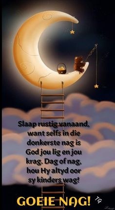 Good Night Messages, Good Night Quotes, Afrikaanse Quotes, Good Night Blessings, Goeie Nag, Special Quotes, Sleep Tight, Beautiful Landscapes, Poems