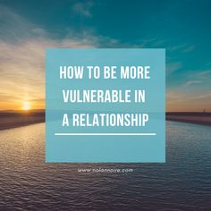 How to be more vulnerable in a relationship so that you can grow together with your partner and deepen your intimacy. Discover the most important choice. How To Be Vulnerable, Relationship Goals, Rekindle Romance, Daring Greatly, Be With Someone, Grow Together, Make Up Your Mind, Hurt Feelings