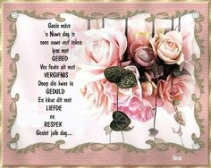 Good Morning Wishes, Good Morning Quotes, Afrikaanse Quotes, Goeie More, Morning Inspirational Quotes, Bible Prayers, Image, Face Book, Fine Motor