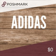 Adidas Adidas items are listed here. Offers are welcome unless it is a final price item. Happy Poshing!🌞 adidas Other