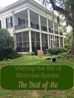 Visiting the Set of Nicholas Sparks' The Best of Me Movie