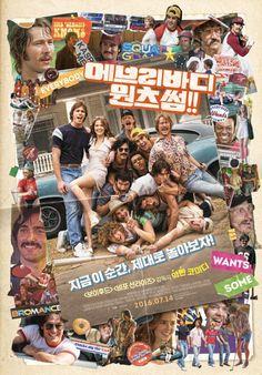 Everybody Wants Some (2016) directed by: Richard Linklater starring: Wyatt Russell, Glen Powell, Zoey Deutch, Ryan Guzman