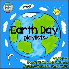 #FREE Playlists of Read-Aloud Stories, Songs, Poems and #EarthDay Videos all in one place! on That Fun Reading Teacher dot com!