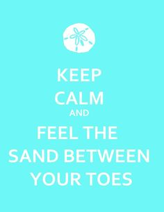 The feeling of sand between your toes