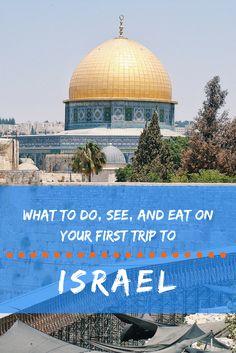 What to do on your first trip to Israel! #israel #jerusalem #telaviv #haifa #oldcity #negev #desert #deadsea #camel #galilee #mediterranean