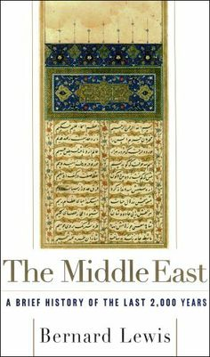 The Middle East by Bernard Lewis. $10.46. 448 pages. Author: Bernard Lewis. Publisher: Scribner (December 15, 2009)