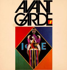 Avant Garde was a seminal, but somewhat overlooked by a wider public, magazine, which broke taboos, rattled some nerves and made a few enemies.