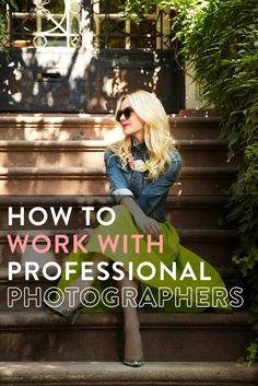 how to work with professional photographers if you're a blogger