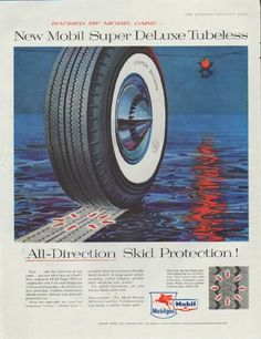 """Description: 1957 MOBIL TIRES vintage print advertisement """"Super DeLuxe Tubeless""""-- Backed By Mobil Care ... New Mobil Super DeLuxe Tubeless. All-Direction Skid Protection. Socony Mobil Oil Company. -- Size: The dimensions of the full-page advertisement are approximately 10.5 inches x 13.25 inches (27cm x 34cm). Condition: This original vintage full-page advertisement is in Very Good Condition unless otherwise noted ()."""