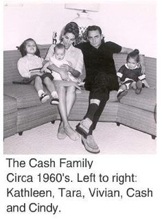 Johnny Cash and his first wife Vivian and children