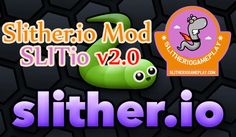 Slither.io Mod SLITio v2.0 Update - Slither.io Game and Skins