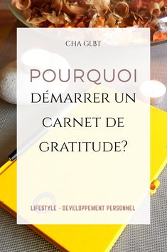 Pourquoi adopter le carnet de gratitude · Charlotte Positive Attitude, Positive Vibes, Gratitude, Miracle Morning, Positive Motivation, Anti Stress, Positive Affirmations, Self Help, Happy Life