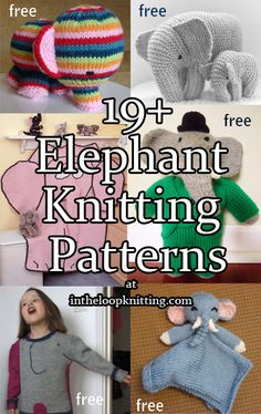 Knitting Patterns for Elephant Toys, Blankets, Sweaters and more. Most patterns are free Animal Knitting Patterns, Stuffed Animal Patterns, Crochet Patterns, Elephant Sweater, Elephant Blanket, Free Baby Blanket Patterns, Baby Patterns, Dress Patterns, Knitted Baby Blankets