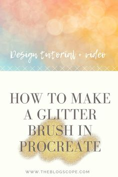 How to Make a Glitter Brush in Procreate The Blog Scope