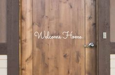"Welcome Home - Vinyl Lettering Word Door or Wall Art Home Decal - 24"" W x 4""-5"" H"