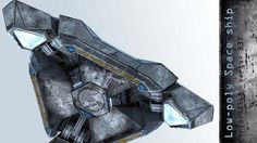 Space ship low poly space ship sci-fi metal spacecraft low poly detailed
