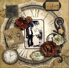 Grandpa, Grandma and Bob ~ A vintage die cut clock face, flourishes and dimensional flowers dramatically frame a heritage photo. Secret journaling could be added in the envelope. Scrapbook Templates, Scrapbook Paper Crafts, Scrapbook Cards, Scrapbooking Vintage, Scrapbooking Layouts, Heritage Scrapbook Pages, Wedding Scrapbook, Album Photo, Style Vintage