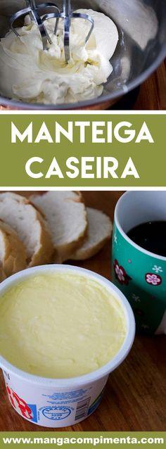 Aprenda a Como fazer Manteiga Caseira - veja como éfácil preparar essa delícia em casa. Sausage Dip, Food C, Pasta, Dip Recipes, Yogurt, Cupcake Cakes, Food And Drink, Dairy, Low Carb