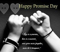 Happy promise Day Images – Promise day wishes, messages and quotes Promise Day Photos, Happy Promise Day Love, Promise Day Messages, Promise Day Shayari, Love Messages, Sms Message, Message Quotes, Wishes Messages, Love Images
