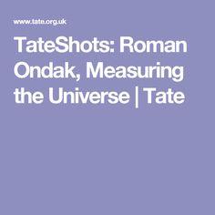 TateShots: Roman Ondak, Measuring the Universe | Tate