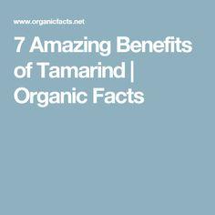 7 Amazing Benefits of Tamarind | Organic Facts