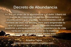 Decreto de abundancia. Positive Vibes, Positive Quotes, Spiritual Messages, Prayer Book, Magic Words, Life Motivation, Inner Peace, Positive Affirmations, Law Of Attraction