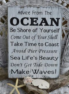 Everything you need to know you can learn from the ocean...                                                                                                                                                     More