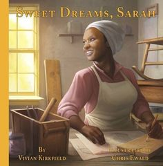 Sweet Dreams, Sarah: From Slavery to Inventor by Vivian K... https://www.amazon.com/dp/1939547318/ref=cm_sw_r_pi_dp_x_-Ix5ybD4AHB1E
